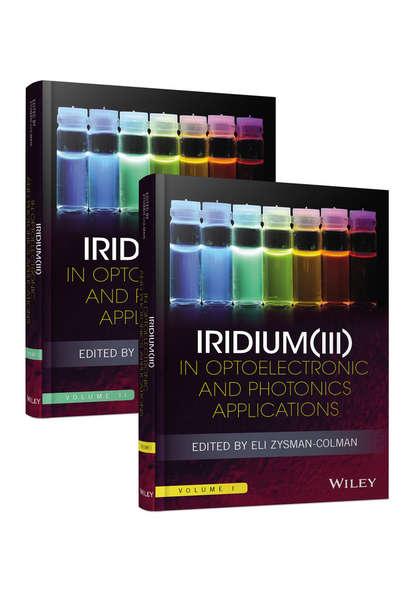 Группа авторов Iridium(III) in Optoelectronic and Photonics Applications