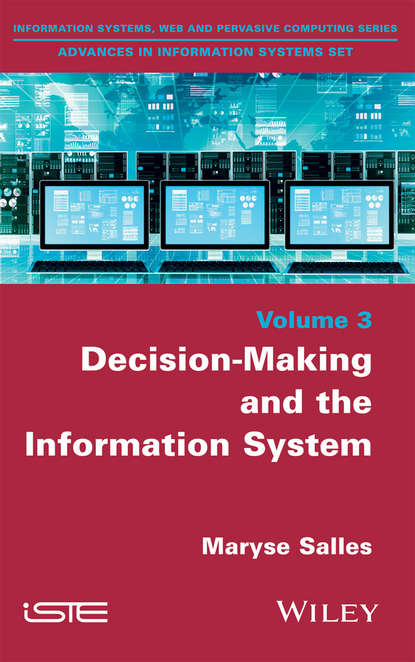 Maryse Salles Decision-Making and the Information System oleksandr horobchenko improving the process of driving a locomotive of decision support systems