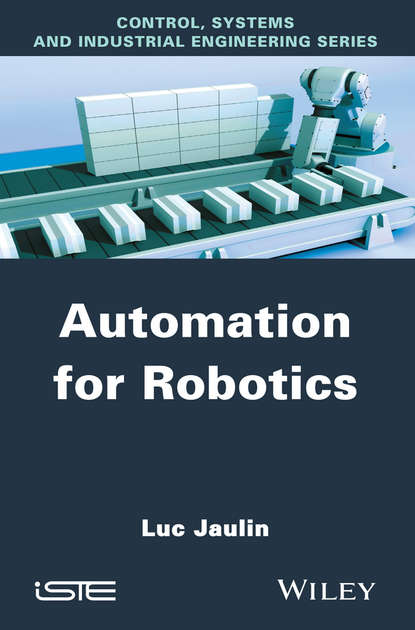 Luc Jaulin Automation for Robotics the lexical approach the state of elt and a way forward