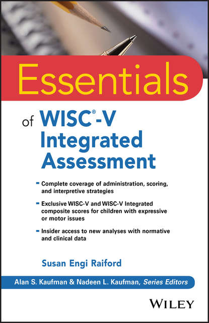 Фото - Susan Raiford Engi Essentials of WISC-V Integrated Assessment v to 3
