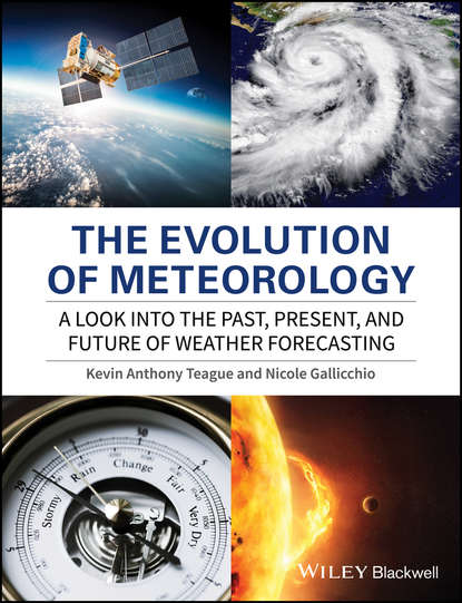 Nicole Gallicchio The Evolution of Meteorology. A Look into the Past, Present, and Future of Weather Forecasting agro meteorology and climatology