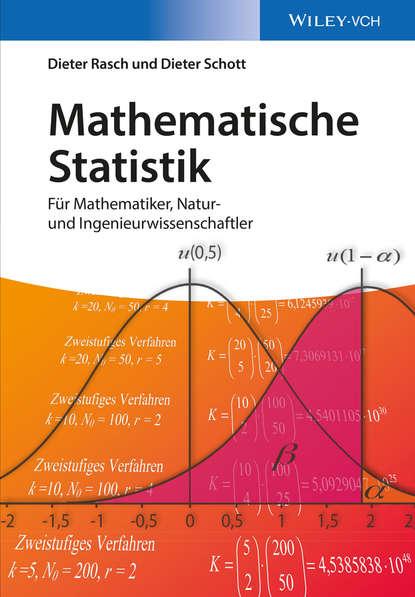 Dieter Rasch Mathematische Statistik. Für Mathematiker, Natur- und Ingenieurwissenschaftler klaus floret joseph wloka einfuhrung in die theorie der lokalkonvexen raume