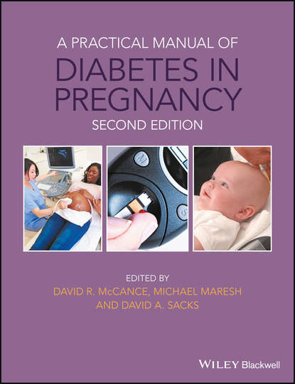 Фото - David McCance A Practical Manual of Diabetes in Pregnancy lee sanders a practical manual of diabetic foot care