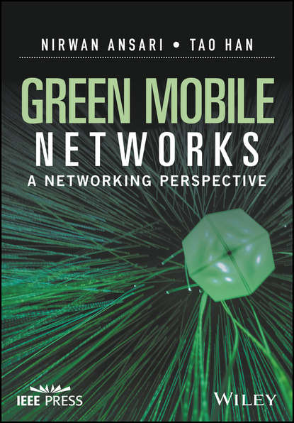 Nirwan Ansari Green Mobile Networks grzegorz iwacz multimedia broadcasting and multicasting in mobile networks