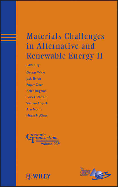 Фото - Группа авторов Materials Challenges in Alternative and Renewable Energy II jean claude sabonnadière renewable energy technologies