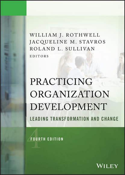 William J. Rothwell Practicing Organization Development. Leading Transformation and Change muslim women organization promoter of peace and community development