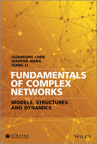 Guanrong Chen Fundamentals of Complex Networks. Models, Structures and Dynamics complex dielectric studies of biological tissues