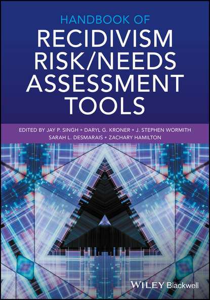 Группа авторов Handbook of Recidivism Risk / Needs Assessment Tools mingyuan zhang credit risk assessment the new lending system for borrowers lenders and investors