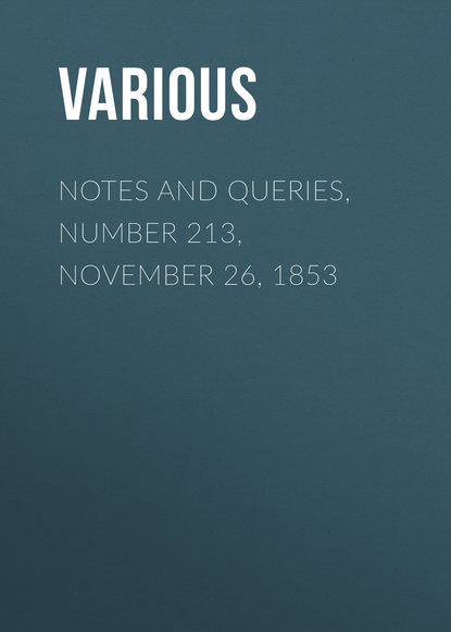 Notes and Queries, Number 213, November 26, 1853