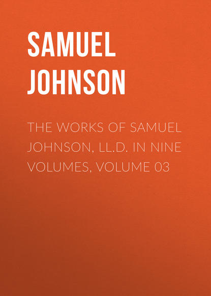 Samuel Johnson The Works of Samuel Johnson, LL.D. in Nine Volumes, Volume 03 samuel johnson the works vol 6