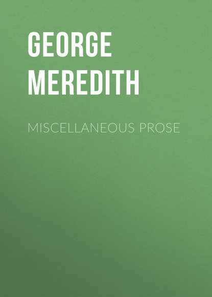 George Meredith Miscellaneous Prose george meredith las tribulaciones de richard feverel