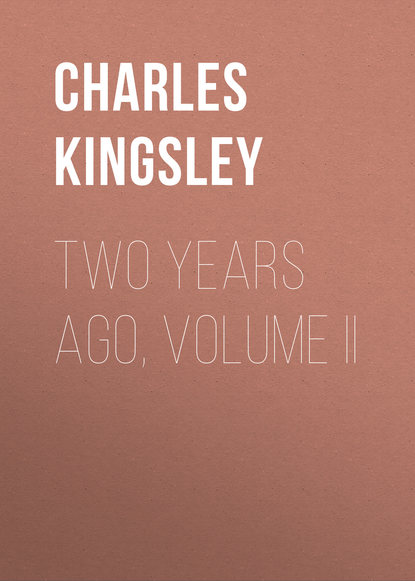 Charles Kingsley Two Years Ago, Volume II flight volume two