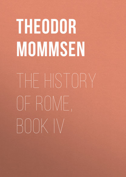 Theodor Mommsen The History of Rome, Book IV theodor mommsen römische geschichte band 5