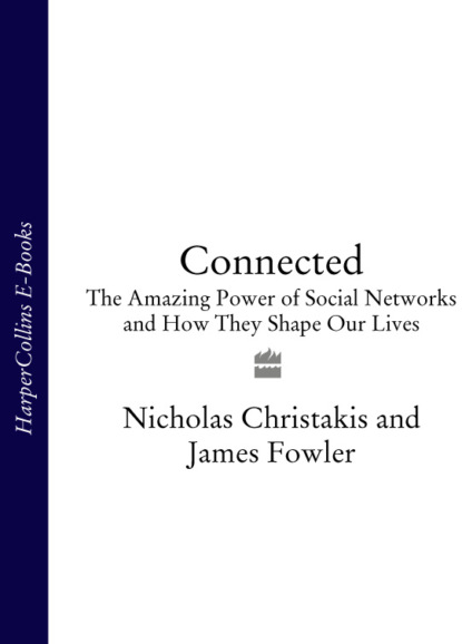 James Fowler Connected: The Amazing Power of Social Networks and How They Shape Our Lives the power paradox how we gain and lose influence
