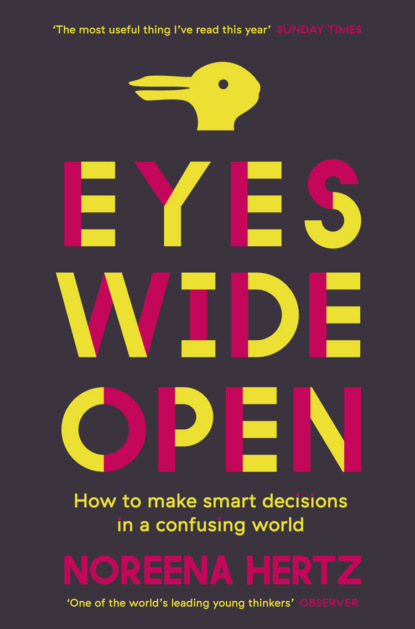 Noreena Hertz Eyes Wide Open: How to Make Smart Decisions in a Confusing World cd deep purple who do we think we are remastered