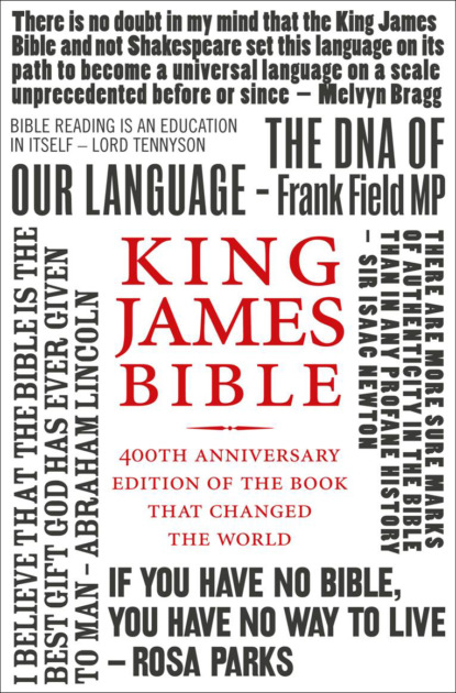Литагент HarperCollins USD King James Bible: 400th Anniversary edition of the book that changed the world литагент harpercollins usd the times guide to the house of commons