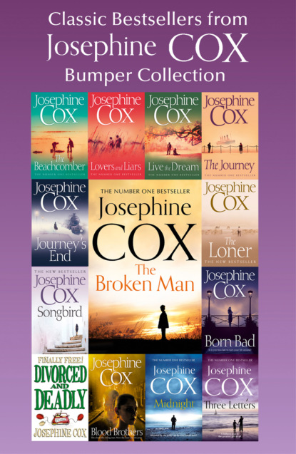Josephine Cox Classic Bestsellers from Josephine Cox: Bumper Collection josephine cox the journey