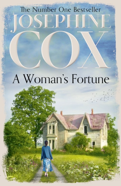 Josephine Cox A Woman's Fortune josephine cox the journey