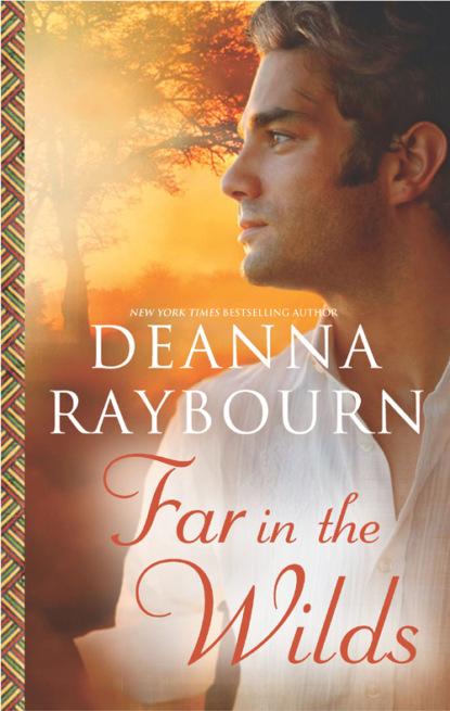 Deanna Raybourn Far in the Wilds deanna raybourn tempo de segredos