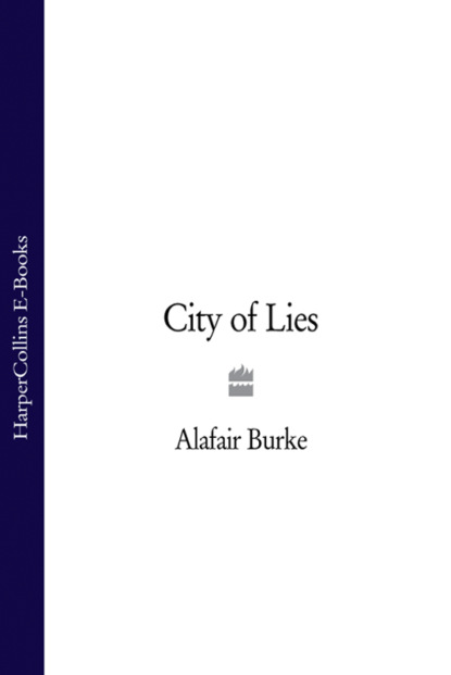 Alafair Burke City of Lies