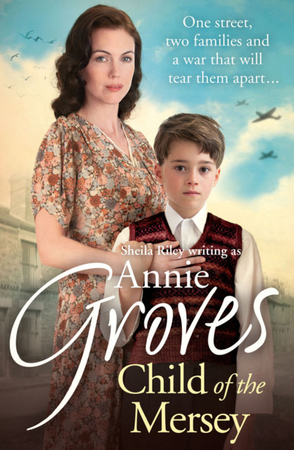 Annie Groves Child of the Mersey carol r hughes home will never be the same again