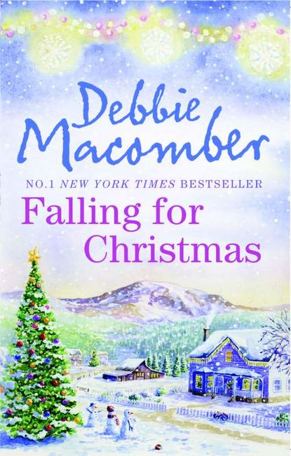 Фото - Debbie Macomber Falling for Christmas: A Cedar Cove Christmas / Call Me Mrs. Miracle dennis etchison mrs pierce is praying for me