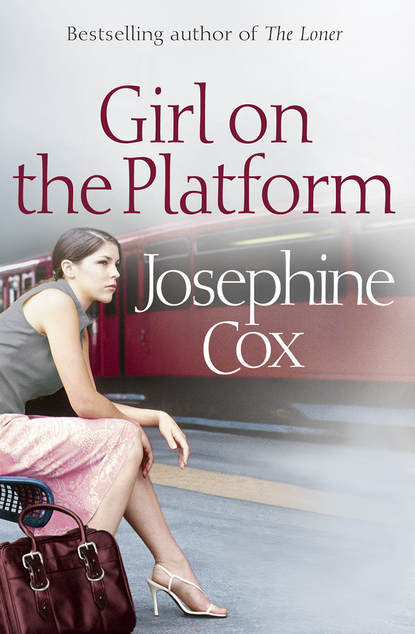Josephine Cox Girl on the Platform josephine cox the journey