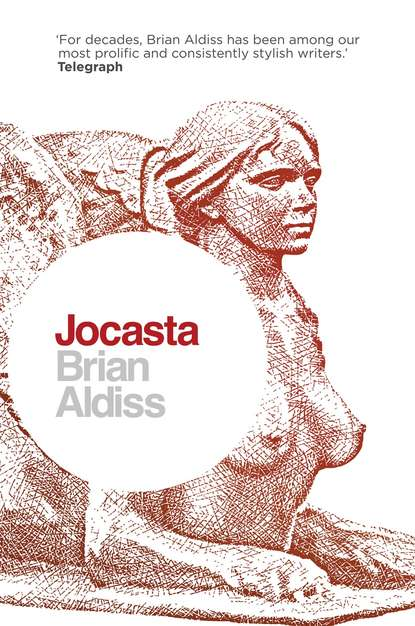 Фото - Brian Aldiss Jocasta: Wife and Mother brian stableford the plurality of worlds