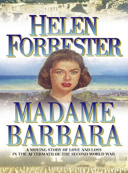 Helen Forrester Madame Barbara barbara cartland the star of love