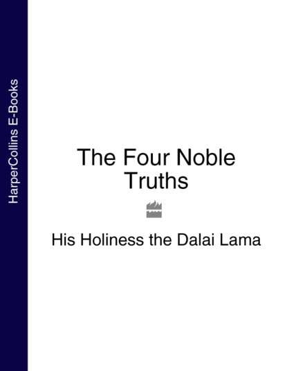 Далай-лама XIV The Four Noble Truths the noble approach maurice noble and the zen of animation design