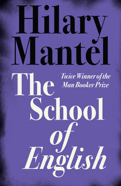 Hilary Mantel The School of English the path to power margaret thatcher