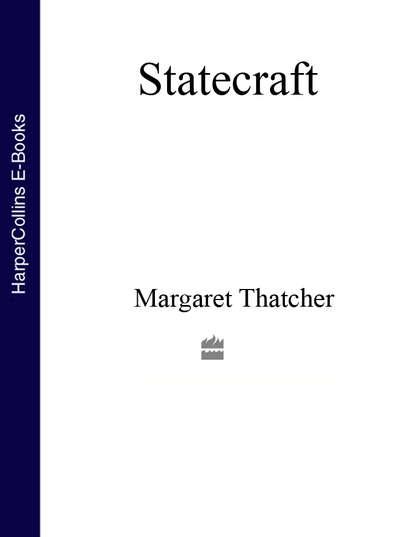 Margaret Thatcher Statecraft margaret thatcher statecraft