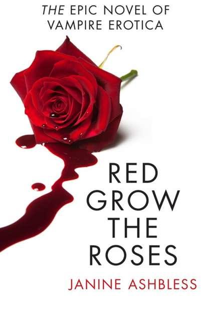Janine Ashbless Red Grow the Roses scott rheuben roses are not red