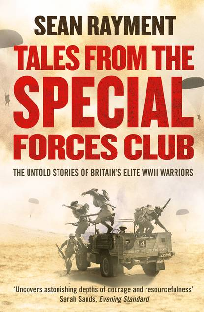 Фото - Sean Rayment Tales from the Special Forces Club sean rayment tales from the special forces club