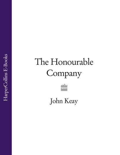 John Keay The Honourable Company india the constitution of india