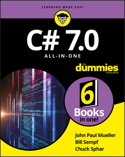 Bill Sempf C# 7.0 All-in-One For Dummies c c alick once on the isle of spice