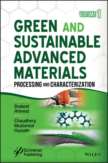 Shakeel Ahmed Green and Sustainable Advanced Materials. Processing and Characterization materials for sustainable sites