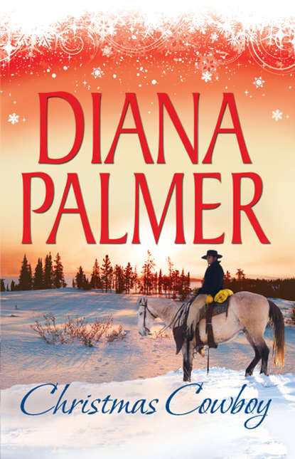 Diana Palmer Christmas Cowboy: Will of Steel / Winter Roses diana palmer diana palmer christmas collection the rancher christmas cowboy a man of means true blue carrera s bride will of steel winter roses