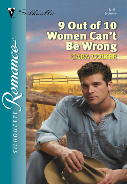 Cara Colter 9 Out Of 10 Women Can't Be Wrong cara colter 9 out of 10 women can t be wrong