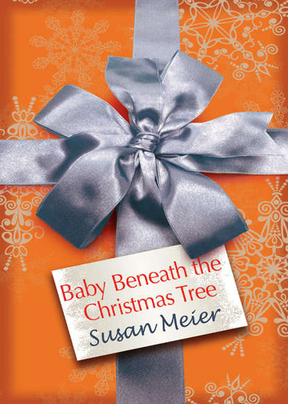 SUSAN MEIER Baby Beneath the Christmas Tree susan meier head over heels for the boss the donovan brothers book 3 unabridged