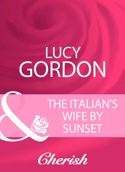 Lucy Gordon The Italian's Wife By Sunset lucy gordon and the bride wore red