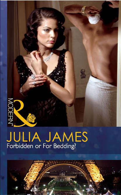 Julia James Forbidden or For Bedding? julia james the italian s token wife