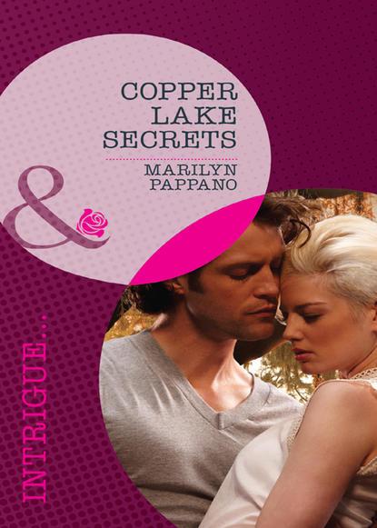 Marilyn Pappano Copper Lake Secrets marilyn pappano lawman s redemption