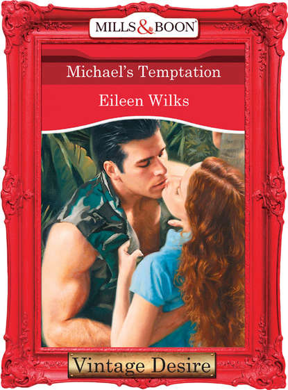 Фото - Eileen Wilks Michael's Temptation sealed with a loving kiss