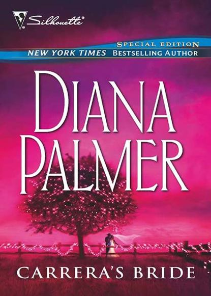 Diana Palmer Carrera's Bride diana palmer diana palmer christmas collection the rancher christmas cowboy a man of means true blue carrera s bride will of steel winter roses
