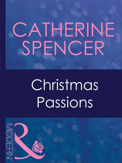 Catherine Spencer Christmas Passions catherine spencer a filha secreta