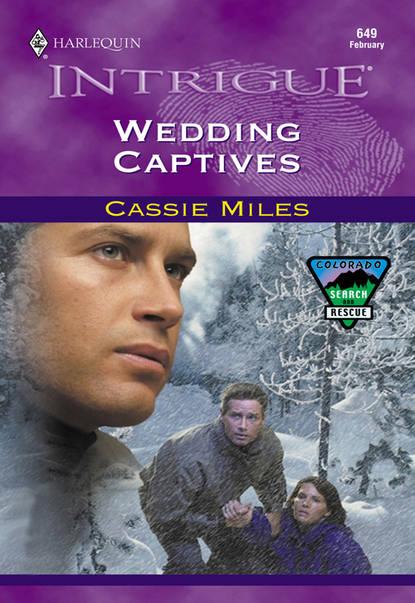 Cassie Miles Wedding Captives thea lindner das was zahlt