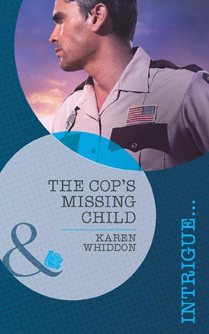 Karen Whiddon The Cop's Missing Child karen whiddon her guardian shifter