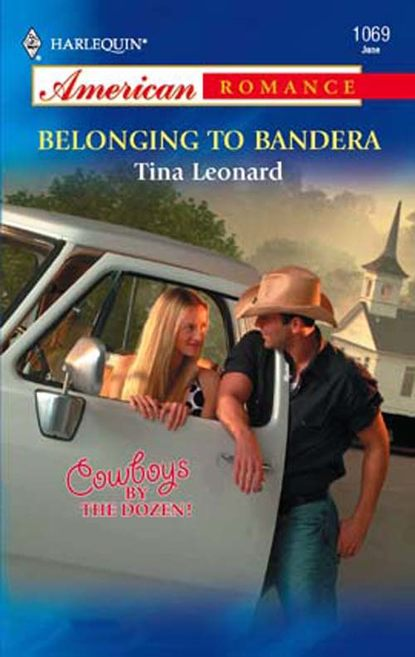 Tina Leonard Belonging to Bandera mary mcbride bandera s bride