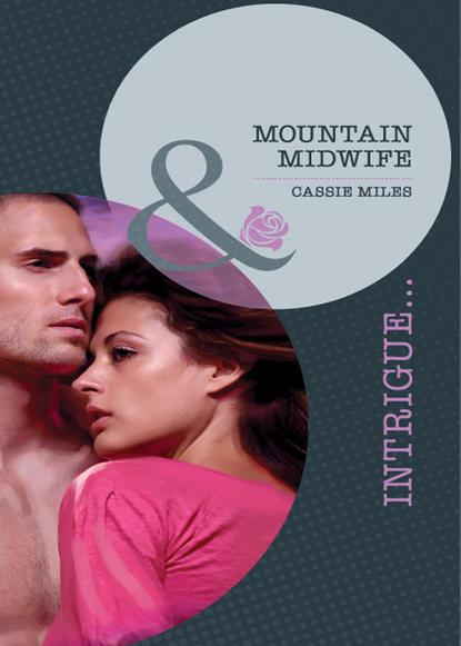 Cassie Miles Mountain Midwife
